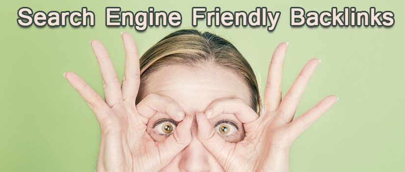 Search Engine Friendly Backlinks