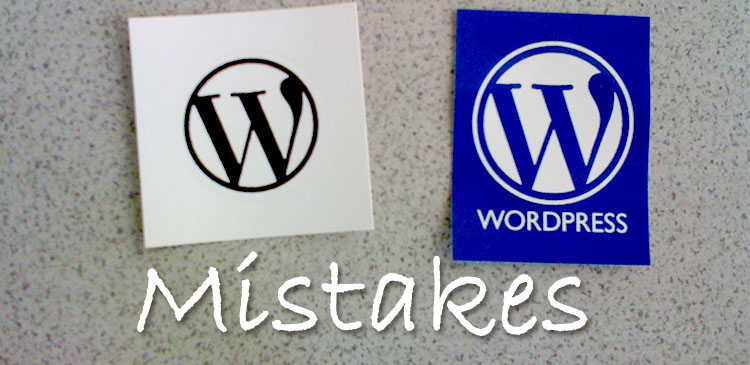WordPress Development Mistakes