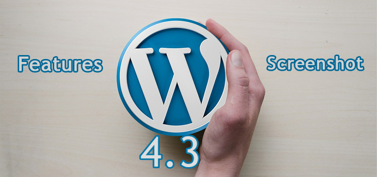 WordPress-4.3-Features-and-Screenshot