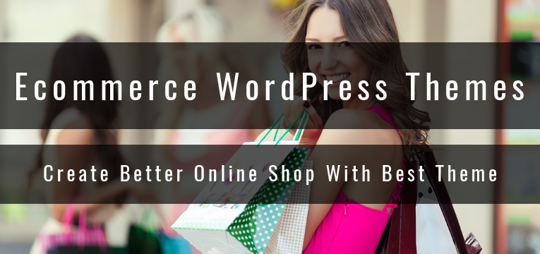 Ecommerce WordPress Themes 2016