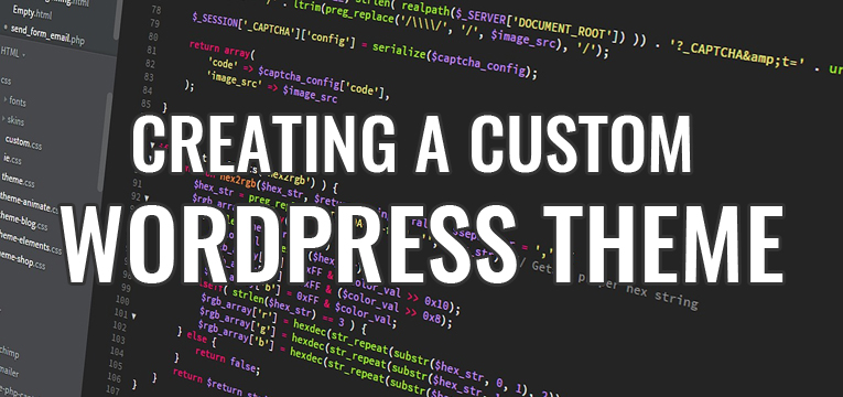 Creating a Custom Wordpress Theme