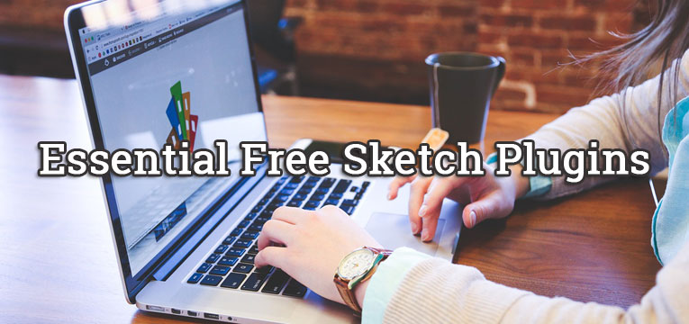 Essential Free Sketch Plugins